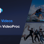Long Large Videos of High-quality on Desktop with VideoProc